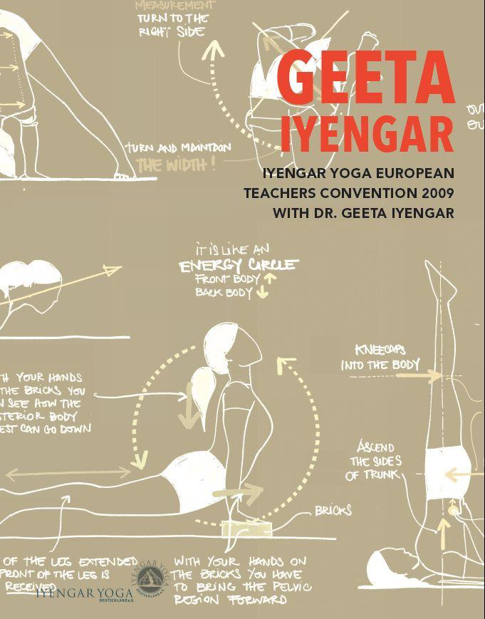 """IYENGAR YOGA EUROPEAN TEACHERS CONVENTION 2009 WITH DR. GEETA IYENGAR "" (in English)"